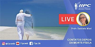 Live – Contatos Depois da Morte Física