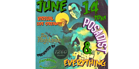 Virtual Industrial Goth and Metal Show w/ Posadist & Everything tickets