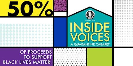 Inside Voices: A Quarantine Cabaret tickets