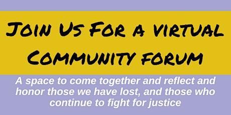 Virtual Community Forum and Vigil tickets