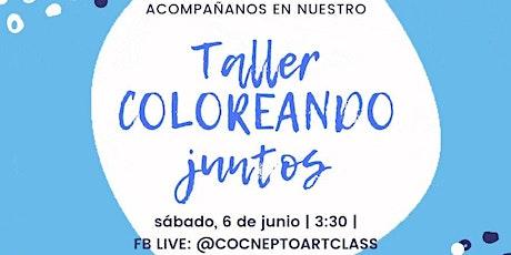 Taller Coloreando Juntos tickets