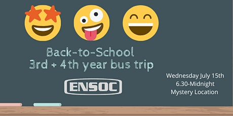 3rd and 4th Year Back to School Bus Trip tickets