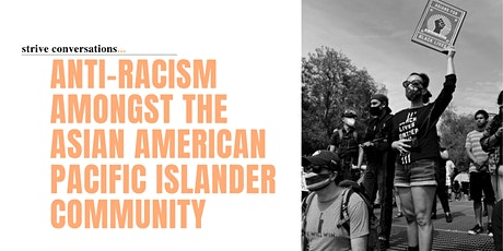 Anti-Racism Amongst the Asian American Pacific Islander Community tickets