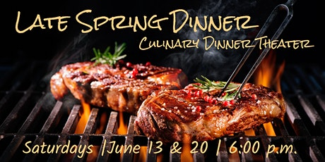 Late Spring Dinner | Culinary Dinner Theater tickets