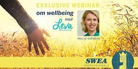 Wellbeing webinar med Malin Rignéus biljetter