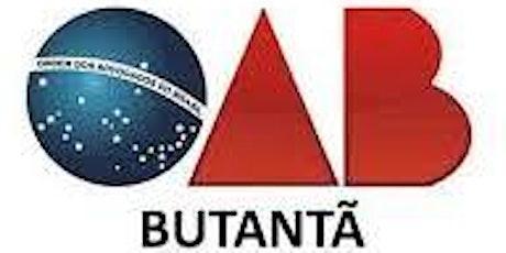 REUNIÃO ESPECIAL E PALESTRAS - COMISSÃO DO ACADÊMICO DE DIREITO OAB BUTANTÃ ingressos