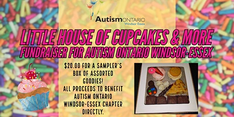 Autism Ontario Windsor Little House of Cupcakes and More Fundraiser tickets