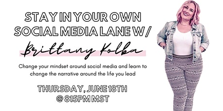 Stay in Your Own Social Media Lane tickets