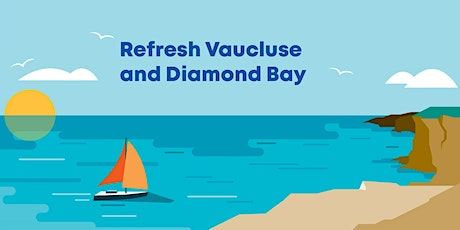 Refresh Vaucluse and Diamond Bay - Community Information Sessions tickets