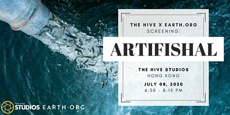 the Hive Studios x Earth.org Screening - Artifishal tickets