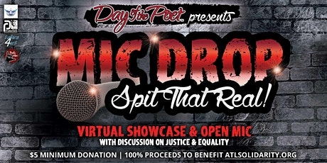 MIC DROP: SPIT THAT REAL!  DAY OF THE POET SHOWCASE AND OPEN MIC!! tickets