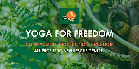 Yoga for Freedom - The Orangutan Project tickets
