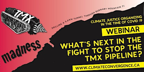 What's Next in the Fight to Stop the TMX Pipeline tickets
