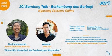 JCI Bandung Talk - Berkembang dan Berbagi  Sesi 1 tickets