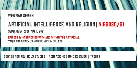 Artificial Intelligence and Religion – AIR2020/21,  first episode tickets