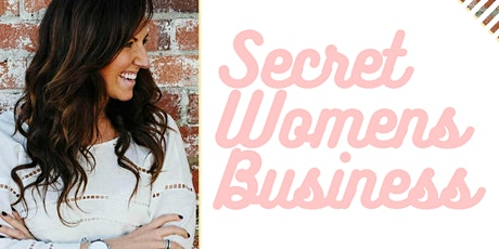 Secret Womens Business tickets