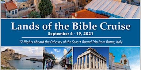 Holy Land/Bible Land Cruise 2021 tickets