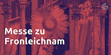 Messe zu Fronleichnam Tickets