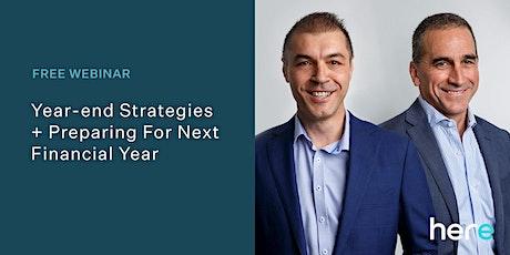 Webinar: Year-end Strategies & Preparing For Next FY tickets