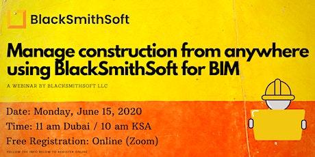 WEBINAR: Manage construction from anywhere using BlackSmithSoft for BIM tickets