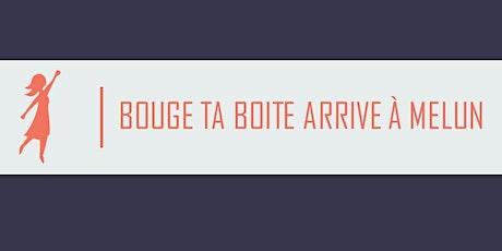 Réunion business du réseau féminin Bouge ta Boite à Melun billets