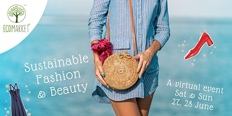 Sustainable Fashion & Beauty - A Virtual Eco Market tickets
