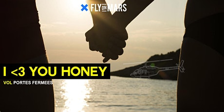 FLY ON MARS Special Flights - I <3 YOU HONEY billets