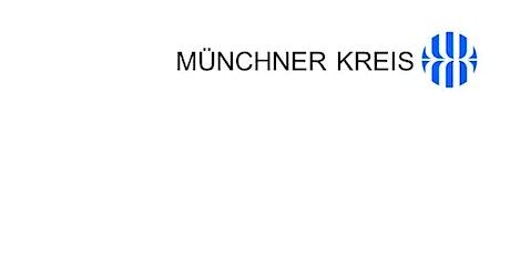 """Münchner Gespräch """"Vertrauen im Zeitalter der Digitalisierung"""" Tickets"""