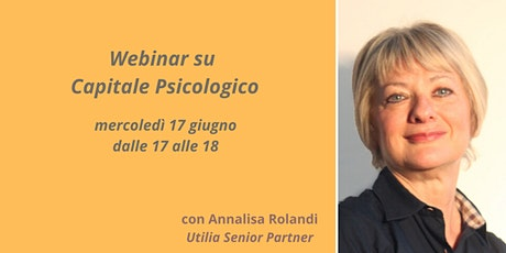 """Webinar """"Il Capitale Psicologico"""" biglietti"""