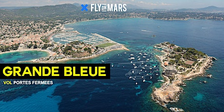 FLY ON MARS Special Flights - GRANDE BLEUE tickets