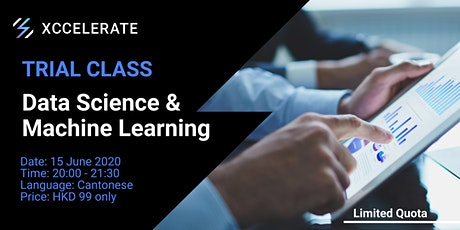 Data Science & Machine Learning  Trial Class | Xccelerate tickets
