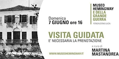 Visita guidata gratuita al Museo Hemingway e della Grande Guerra biglietti