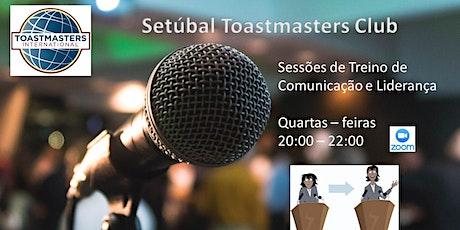 Setúbal Toastmasters Club - Sessões de treino de Comunicação e Liderança bilhetes