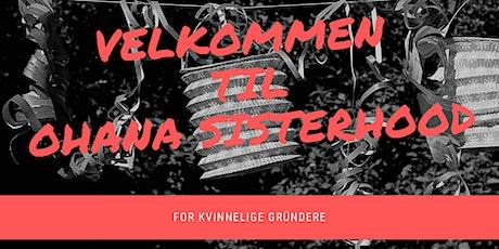 Ohana Sisterhood nettverkstreff tickets