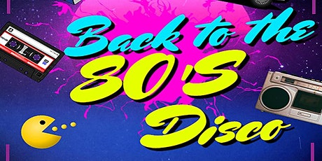 Back to the 80's Disco Cotteridge tickets