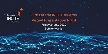 Virtual Presentation Night - 29th Lateral INCITE Awards tickets