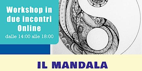"""Workshop esperienziale """" Il Mandala del l'Equilibrio"""" modalità pomeriggio biglietti"""