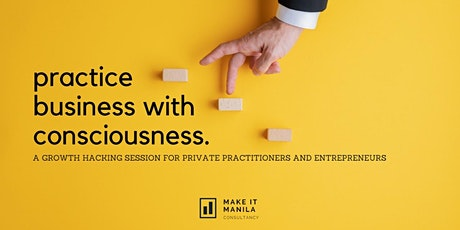 Practice Business with Consciousness tickets