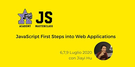 JavaScript First Steps into Web Applications [GrUSP Academy] biglietti