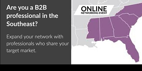 Online Business Networking for B2B Professionals  | Southeast Region tickets