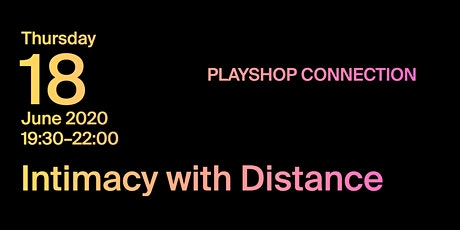 Intimacy with Distance tickets