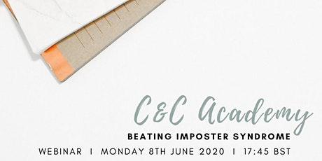 C&C Academy - Banish Imposter Syndrome, Realise Your Potential! tickets