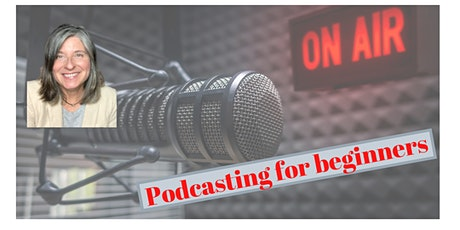 Copy of Podcasting for beginners tickets