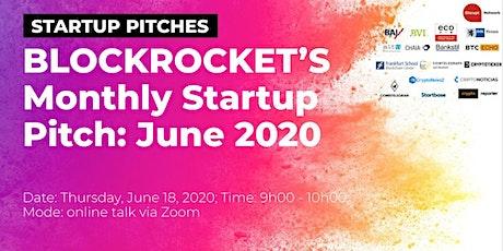 BLOCKROCKET's Monthly Startup Pitch: June 2020 tickets