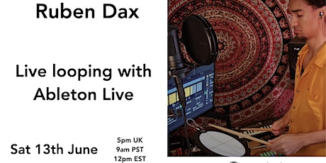 Live looping in Ableton Live tickets