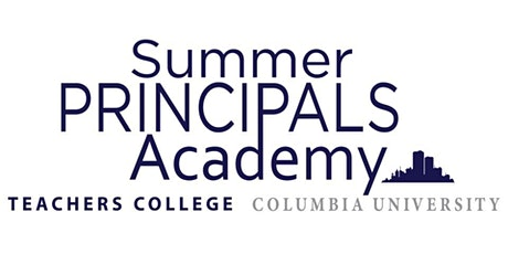 Summer Principals Academy Virtual Information Sessions - Summer 2020 tickets