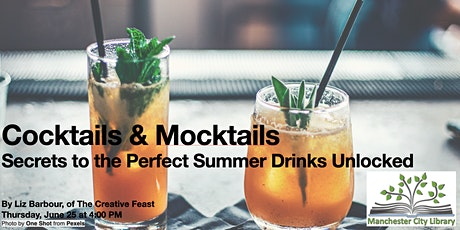 Cocktails & Mocktails Secrets to the Perfect Summer Drinks Unlocked tickets