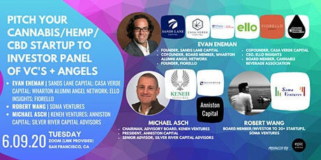 Pitch Your Cannabis/Hemp/CBD Startup to Investor Panel of VCs and Angels (On Zoom) tickets