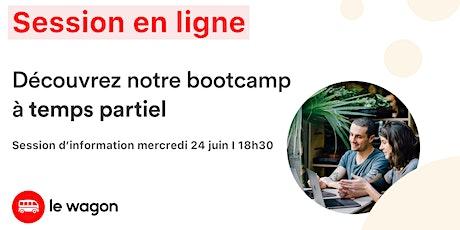 [ONLINE] Session d'information le wagon Lyon - SPÉCIALE PART-TIME  - le 23 juin billets