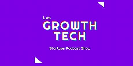 Les Growth Tech - épisode 2 avec Akeneo billets